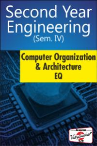 Computer Organization & Architecture EQ